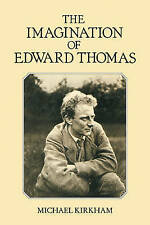 The Imagination of Edward Thomas, Kirkham, Michael, Very Good condition, Book