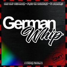 German Whip Car / Van Decal Bumper Novelty Sticker euro DUB BMW - 17 Colours