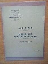 ARTIFICES : MUNITIONS POUR ARMES DE PETIT CALIBRE