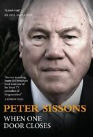 When One Door Closes by Peter Sissons (Hardback, 2011)