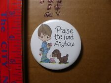 Button Pin Precious Moments Praise the lord anyways Dog dropped ice cream