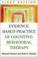 Evidence-Based Practice of Cognitive-Behavioral Therapy, Very Good Condition Boo