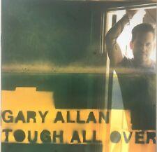 Gary Allan :Tough All Over-CD, Oct-2005, MCA Nashville) New