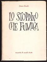 LO STOPPINO CHE FUMIGA di Cesare Zavoli 1963 Marzagalli racconto scuola triste