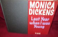 Last Year When I Was Young - Monica Dickens HbDj 1974  FASCINATING HERE in MELB!