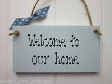 WELCOME TO OUR HOME DOOR SIGN PLAQUE painted in Duck Egg paint