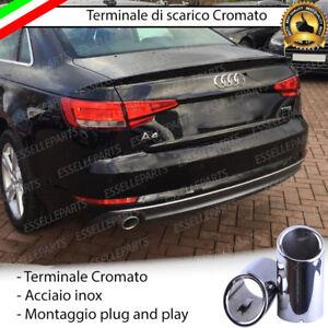 TERMINALE SCARICO SINGOLO CROMATO LUCIDO ACCAIO INOX AUDI A4 B9 SINGOLO TONDO