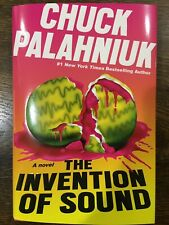 Signed 2020 Chuck Palahniuk The Invention of Sound 1st Ed./1st Printing