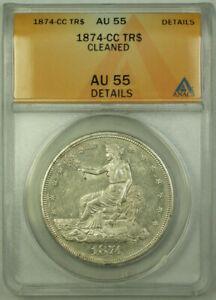 1874-CC Trade Dollar $1 Coin ANACS AU-55 Details RJS