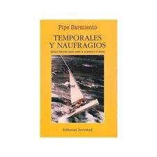 Temporales y naufragios de Pipe Sarmiento (Texto Español)