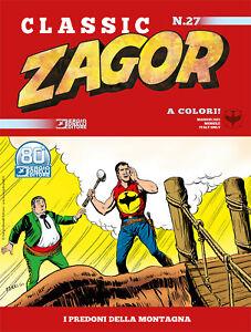 Zagor Classic N° 27 - I Predoni della Montagna - Sergio Bonelli Editore ITALIANO