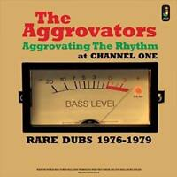 THE AGGROVATORS AGGROVATING THE RHYTHM AT CHANNEL ONE NEW VINYL