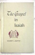 THE GOSPEL IN ISAIAH Gilbert Guffin Convention Press 1968 Biblica Bibbia Storia