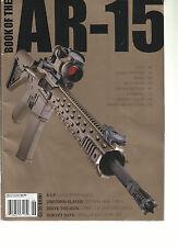 GUNS & AMMO, BOOK OF THE AR-15, 2013  ( DRIVE THE GUN * SURVEY SAYS * R.I.P. )