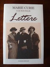 Lettere  Marie Curie e le sue figlie  Ed. Dedalo BC/4