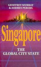 Singapore: The Global City-State (Pacific Rim Business)-ExLibrary