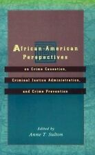 African-American Perspectives: On Crime Causation, Criminal Justice-ExLibrary