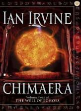 Chimaera: Volume Four of The Well of Echoes,Ian Irvine- 9781841493244