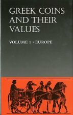 Greek Coins and Their Values: Europe v. 1 David R. Sear