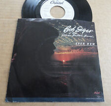 "DISQUE 45T PROMO DE BOB SEGER & SILVER BULLET BAND  "" EVEN NOW """