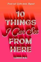 10 Things I Can See from Here (Hardback or Cased Book)
