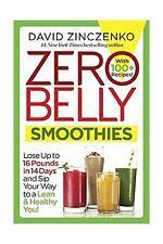 Zero Belly Smoothies: Lose up to 16 Pounds in 14 Days and Sip Y... Free Shipping