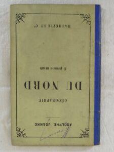 Geographie du NORD - ADOLPHE JOANNE - Hachette et cie 1883