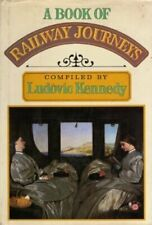 Book of Railway Journeys By Ludovic Kennedy