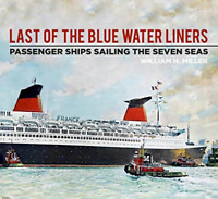 William Miller-Last Of The Blue Water Liners (Passenger Shi (US IMPORT) BOOK NEW