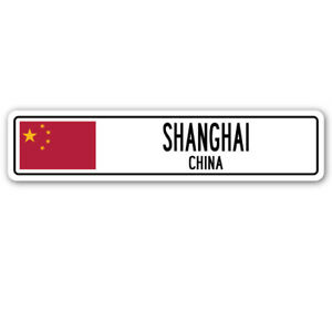 SHANGHAI, CHINA Street Sign Asian Chinese flag city country road wall gift
