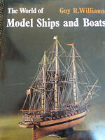 Modelisme - The World of Model Ships and Boats - Eds. André Deutsch - 1971