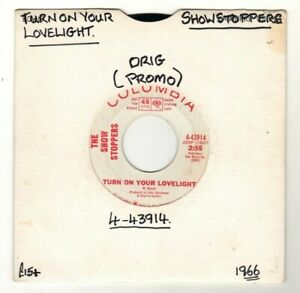 """THE SHOWSTOPPERS.TURN ON YOUR LOVELIGHT / NOTHING TO SAY TODAY.U.S.7"""" """"PROMO""""."""