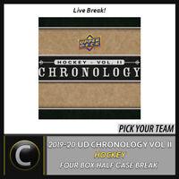 2019-20 UPPER DECK CHRONOLOGY VOL 2 4 BOX HALF CASE BREAK #H1033 -PICK YOUR TEAM