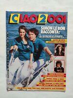 CIAO 2001 N. 17 - 1986 + INSERTO INTERVISTA QUEEN SIMON LE BON VEDI SOMMARIO