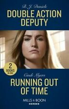 Double Action Deputy / Running Out Of Time Double Action Deputy... 9780263280371