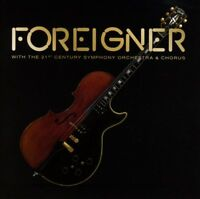 Foreigner - With The 21st Century Orchestra & Chorus (NEW CD/DVD)