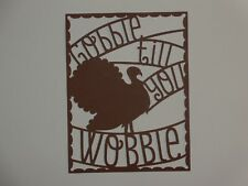Thanksgiving Turkey overlay for A2 greeting card die cut