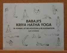Babaji's Kriya Hatha Yoga 18 asanas of relaxation & rejuvenation by Govindan