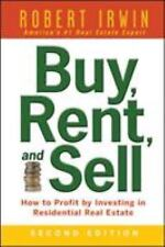 Buy, Rent, and Sell : How to Profit by Investing in Residential Real Estate...