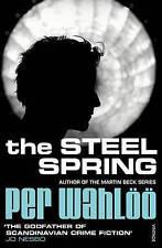 The Steel Spring,Wahlöö, Per,New Book mon0000093395