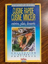 Cuisine rapide, cuisine minceur: entrées, plats, desserts / Sogemo, 1989