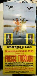 POSTER MANIFESTO DEL 1995 - FRECCE TRICOLORI AEROPORTO DI CARPI MODENA -