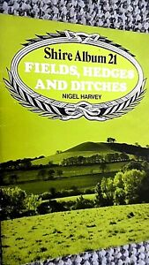 SHIRE ALBUM #21: FIELDS, HEDGES AND DITCHES / Nigel Harvey (1976)