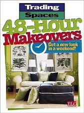 Trading Spaces Ser.: 48-Hour Makeovers : Get a New Look in a Weekend! Brand new