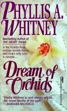 Phyllis A Whitney / Dream of Orchids Romance Mass Market 1985