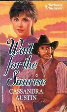 Wait for the Sunrise by Cassandra Austin (1993, Paperback) Romance