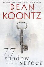 77 Shadow Street by Dean Koontz (2011, Hardcover)