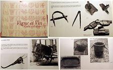 GASTRONOMIE/VIGNE ET VINS/CULTE ET CULTURE/PHYLLOXERA/OUTILS/CAHORS/QUERCY/1981