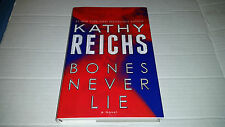 Bones Never Lie by Kathy Reichs (2014, Hardcover) SIGNED 1st/1st