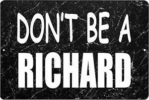 Funny Sarcastic Metal Tin Sign Wall Decor Man Cave Bar Don't Be a Richard